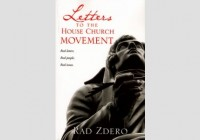 Letters-To-The-House-Church-Movement-Rad-Zdero-3-192x300b